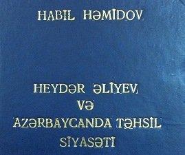 """""""Heydər Əliyev və Azərbaycanda təhsil siyasəti"""""""