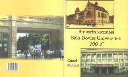 """""""Bir əsrin xəzinəsi - Bakı Dövlət Universiteti 100 il"""" kitabı nəşr olunmuşdur"""