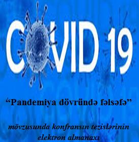 """""""Pandemiya dövründə fəlsəfə"""" mövzusunda konfransın tezislərinin elektron almanaxı"""