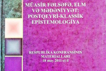 Müasir fəlsəfə, elm və mədəniyyət:Postqeyri-kalssik epistemologiya